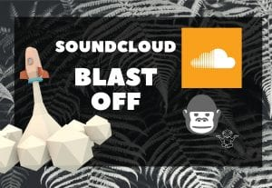 Soundcloud blast off