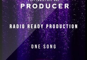 PRODUCER – ONE RADIO READY TRACK