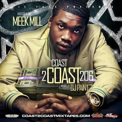 Meek Mill Coast 2 Coast mixtapes