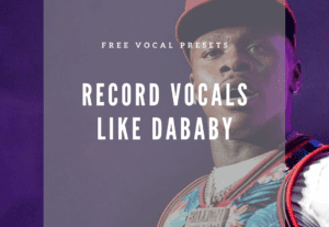38237FREE DaBaby Style Vocal Presets for Logic X