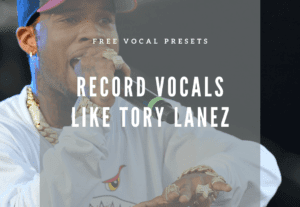 FREE Tory Lanez Style Vocal Presets for Logic X