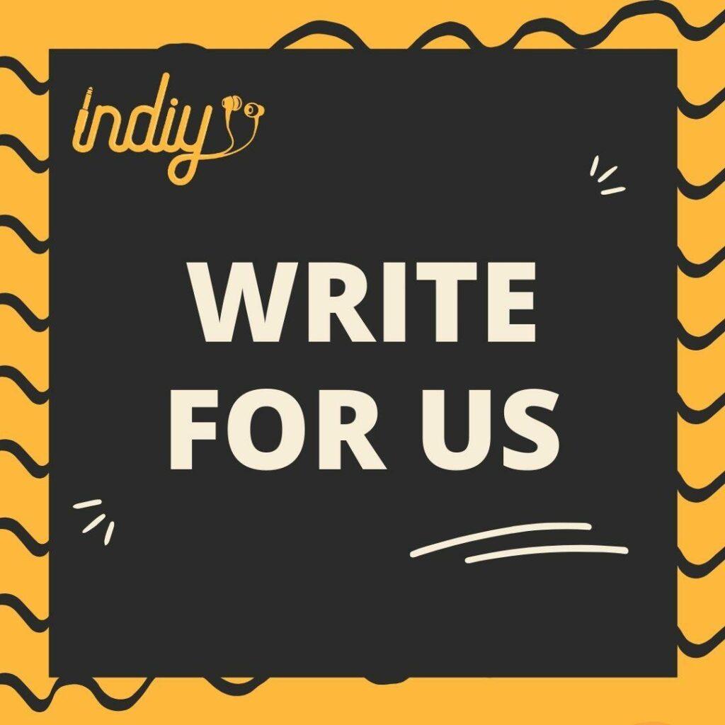 INDIY - WRITE FOR US