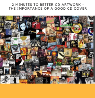 2 Minutes to Better CD Artwork - The Importance of a Good CD Cover