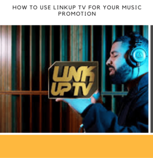 How To Use Linkup TV For Your Music Promotion - Learn Now