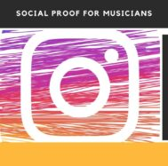 SOCIAL PROOF FOR MUSICIANS
