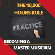 10,000 Hours to becoming a master musician